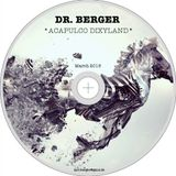 dr. berger - *acapulco dixyland* (march 2016)