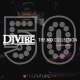 DJ Vibe Episode #50: The Mix Collection Podcast Series