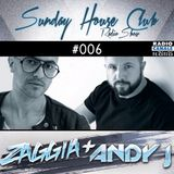 SUNDAY HOUSE CLUB @ Radio Canale Italia #006 | ZAGGIA + ANDY-J | free download