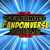 The Expanded Fandomverse - Episode 063