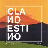 Clandestino 109 - Kito Jempere