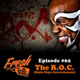 Episode #62: The R.O.C. (Majik Ninja Entertainment)