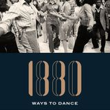 1880 WAYS TO DANCE #8