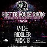 GHR - Ghetto House Radio - DJ Vice - Show 548