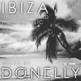 Ibiza Underground - House Music Mixed by DΦNELL¥