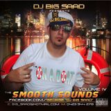 DJ BiG SaaD- SmooTh SounDs Vol. 4! (Im On A Boat)