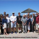 Big Blend Radio: Planning a Multigenerational Family Vacation