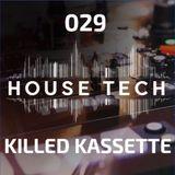 House & Techno 029 - Killed Kassette