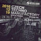 Czech Techno Manufactory with Dj Franke | Episode 36 : Dj Citizen X
