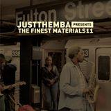 JustThembaPresTheFinestMaterials11