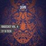Ragecast Vol. 4 by K-TecK