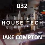 House & Techno 032 - Jake Compton