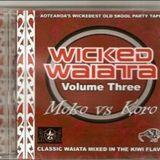 Wicked Waiata - Vol 3 Dj Pacifika