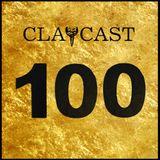 CLAPCAST #100