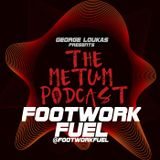 George Loukas Presents The METUM Podcast - Footwork Fuel Guest Mix