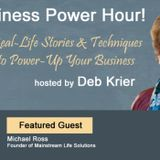 Guest: Michael Ross: Founder, Mainstream Life Solutions