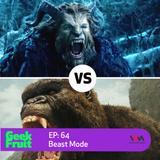 Ep. 64: Beast Mode