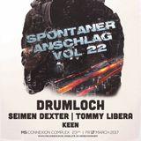 SEIMEN DEXTER @ SPONTANER ANSCHLAG VOL. 22 | MS CONNEXION COMLEX MANNHEIM