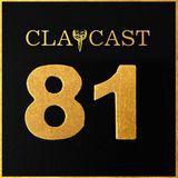 CLAPCAST #81