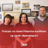 Partikontoret #8: Israel/Palestina-konflikten og norsk våpeneksport
