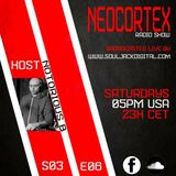 NEOCORTEX S03 Ep6 Mixed And Curated By Notorious B