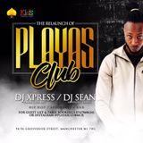 @PLAYASCLUBMCR RELAUNCH 17TH JUNE @LALOUNGEMCR AFROBEATS/HIP HOP MIXTAPE by DJ XPRESS