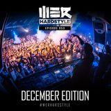 Brennan Heart presents WE R Hardstyle (December 2017)