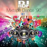 Dance 90 - Mixtape #1