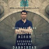 DJ Risen Presents Sound Barrier Vol.6 With Guest Darbinyan