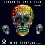 Klangwerk Radio Show - EP018 - Mike Thompson