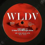 WLDV - Vinylmix 17 - Of Mist And Midnight Skies - FREE DOWNLOAD