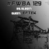 #FWBA 0129 with EFTEK  -  on fnoobtechno.com
