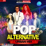 DJ ROY POP & ALTERNATIVE URBAN MIX [OCT 2017 ]