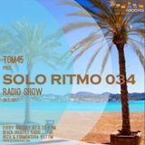 TOM45 pres. SOLO RITMO Radio Show 034 / Beach Grooves Radio