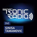 Tronic Podcast 242 with Sinisa Tamamovic
