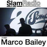 #SlamRadio - 267 - Marco Bailey