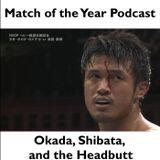 The Story of Okada, Shibata, and a Headbutt