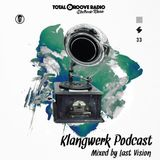 Klangwerk Radio Show - EP033 - Last Vision (Total Groove)