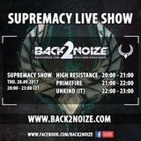 High Resistance Live @ Back2Noize Radio - Supremacy Show (28.09.2017)