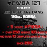 #FWBA 0127 - 5 Years FWBA on Fnoob Techno Radio