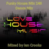Funky House Mix 246 (Dance Mix)