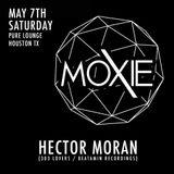 Hector Moran LIVE at Moxie - Pure Lounge, May 7th / 2016
