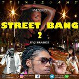 Street Bang 2