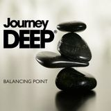 Balancing Point with JourneyDeep PT 2 - Special Guest DJ Stargazer (06-23-2017)