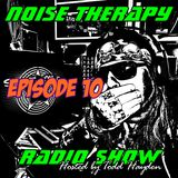 Noise Therapy Radio - Episode 10
