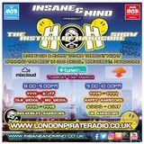 "Insane & Mind ""Live"" London Pirate Radio - 1991-2017 Hardcore - 14th Mar 2017"