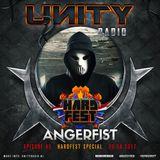 UNITY RADIO Episode #45 [HARDFEST SPECIAL] Angerfist (20-04-2017)