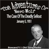 The New Adventures Of Nero Wolf - The Case Of The Deadly Sell-Out (01-05-51)