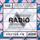 Radio 033 Aiden d'Araujo (House Hunting)