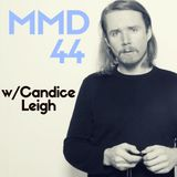 Make My Day: Episode 44 ft. Candice Leigh